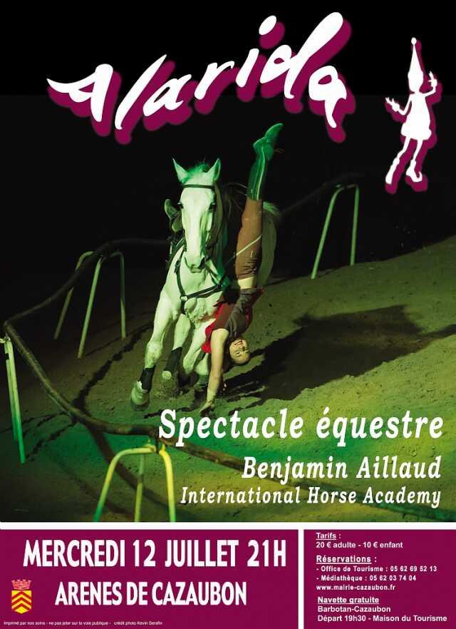 21e88d8996ff Gers - Spectacle Animaux - SPECTACLE ÉQUESTRE ALARIDA - Agenda Cazaubon  32150