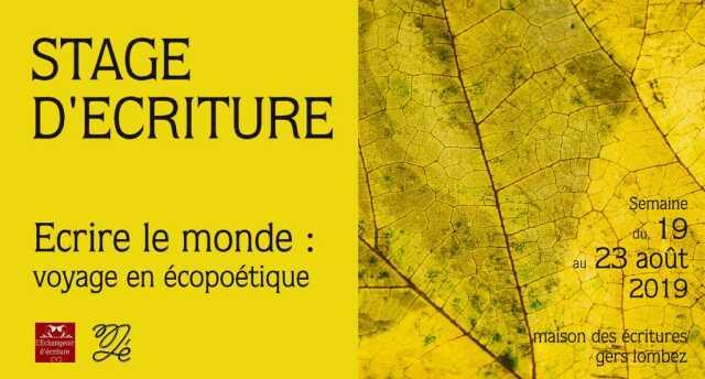 STAGE D'ÉCRITURE - ECRIRE LE MONDE, VOYAGE EN ÉCOPOÉTIQUE
