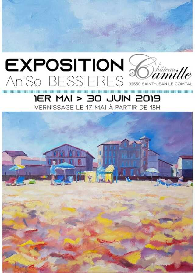 EXPOSITION D'AN'SO BESSIERES AU CHATEAU DE CAMILLE