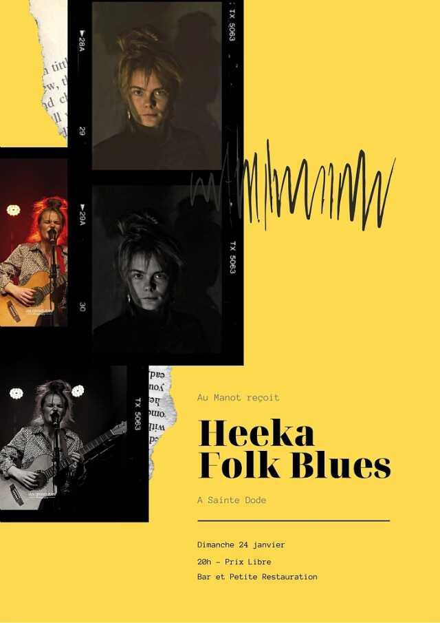 HEEKA FOLK BLUES S'INVITE AU MANOT