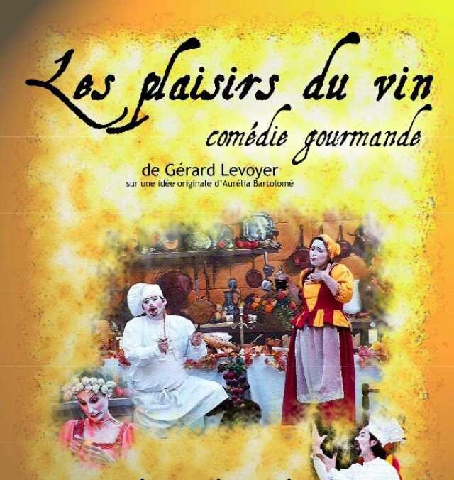 Scène d'Albret / Comédie gourmande / Les plaisirs du vin