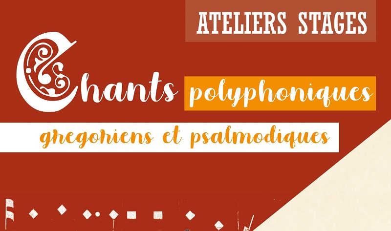 Chants polyphoniques, grégoriens et psalmodiques