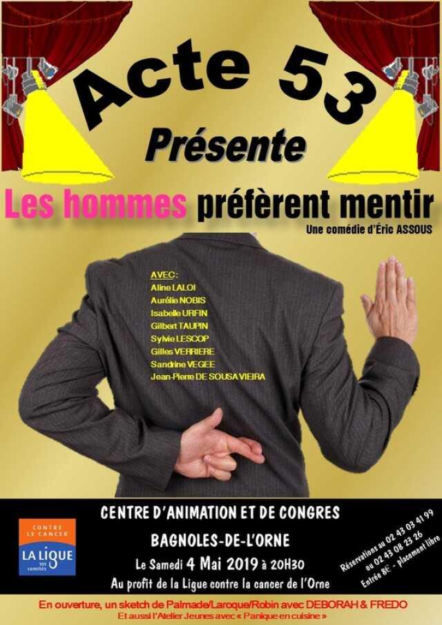 marque célèbre charme de coût grande variété de modèles Orne - Théâtre - « Les hommes préfèrent mentir » - Agenda ...