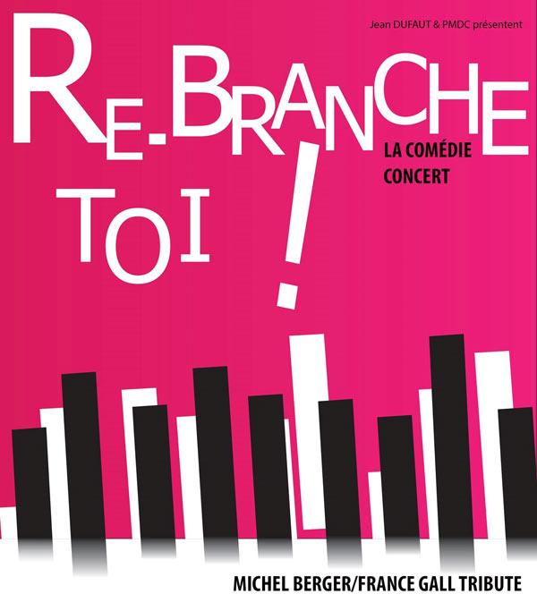 RE-BRANCHE TOI !