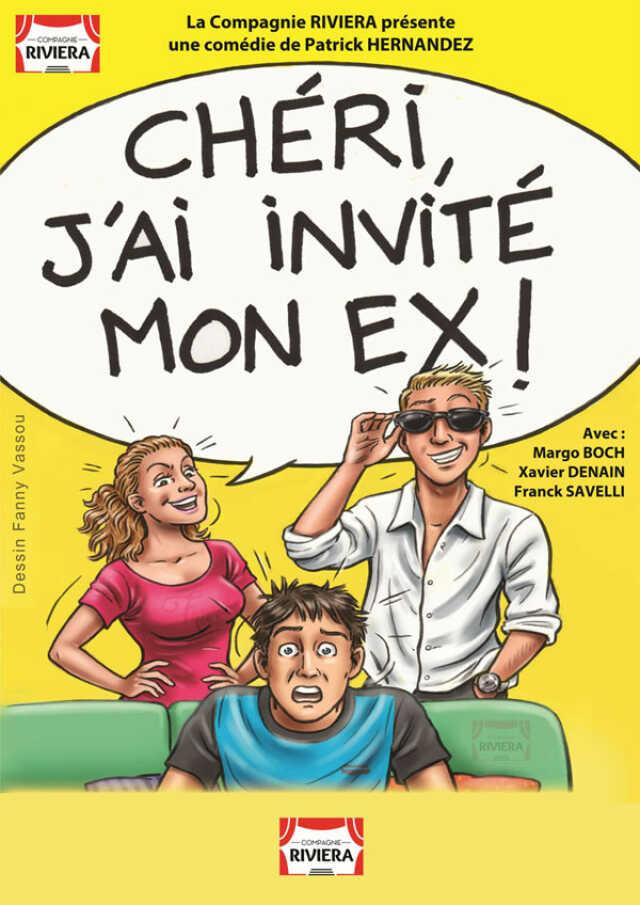 CHERI J'AI INVITE MON EX