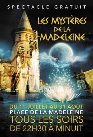 SPECTACLE LES MYSTERES DE LA MADELEINE